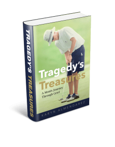 Tragedy's Treasures, A Mom's Journey Through Grief Is For Sale on Monday, October 10th!
